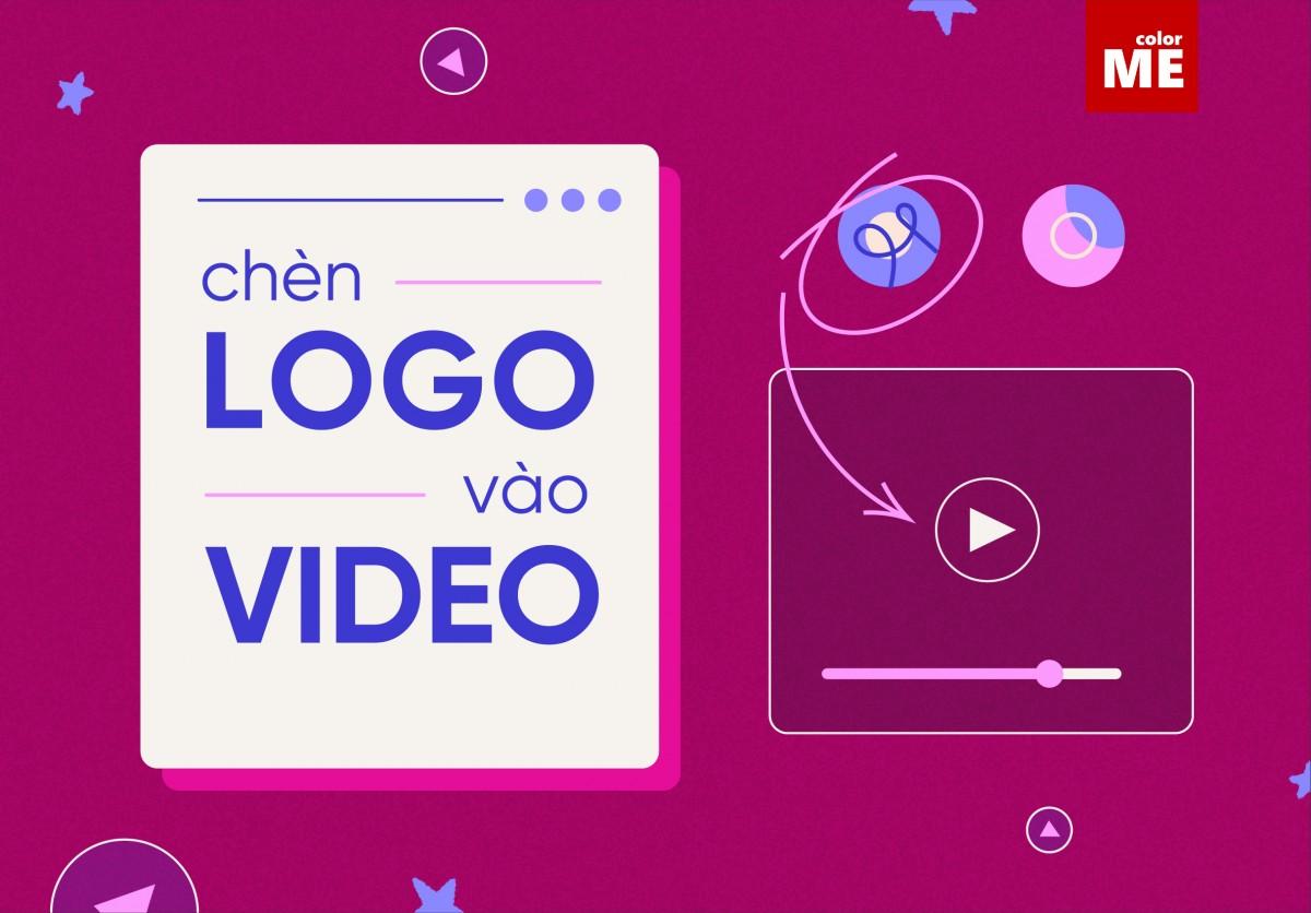 Cách chèn Logo vào Video không dùng phần mềm