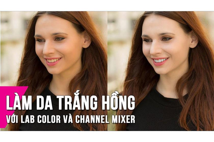 Chỉnh làm da trắng hồng bằng Photoshop