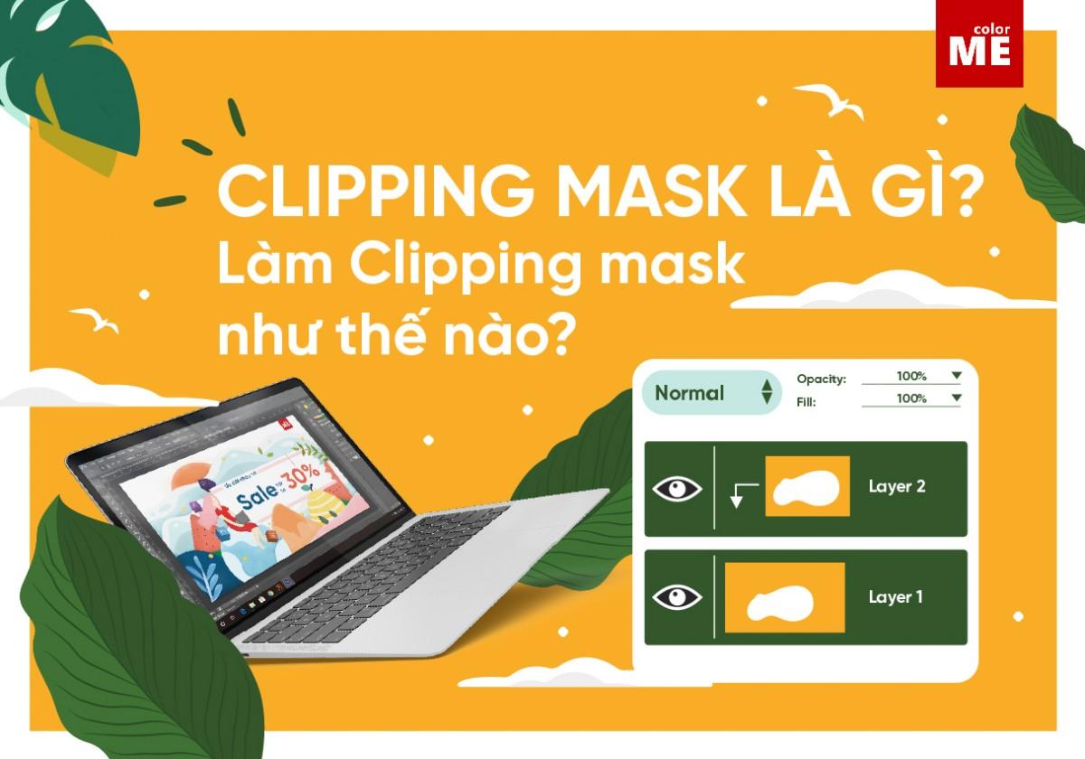 Clipping mask trong AI Illutrator là gì và cách dùng Clipping mask hiệu quả