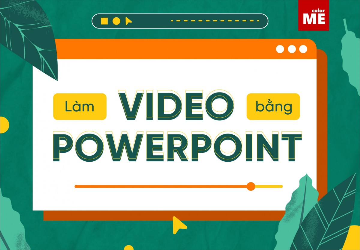 Tạo video bằng powerpoint